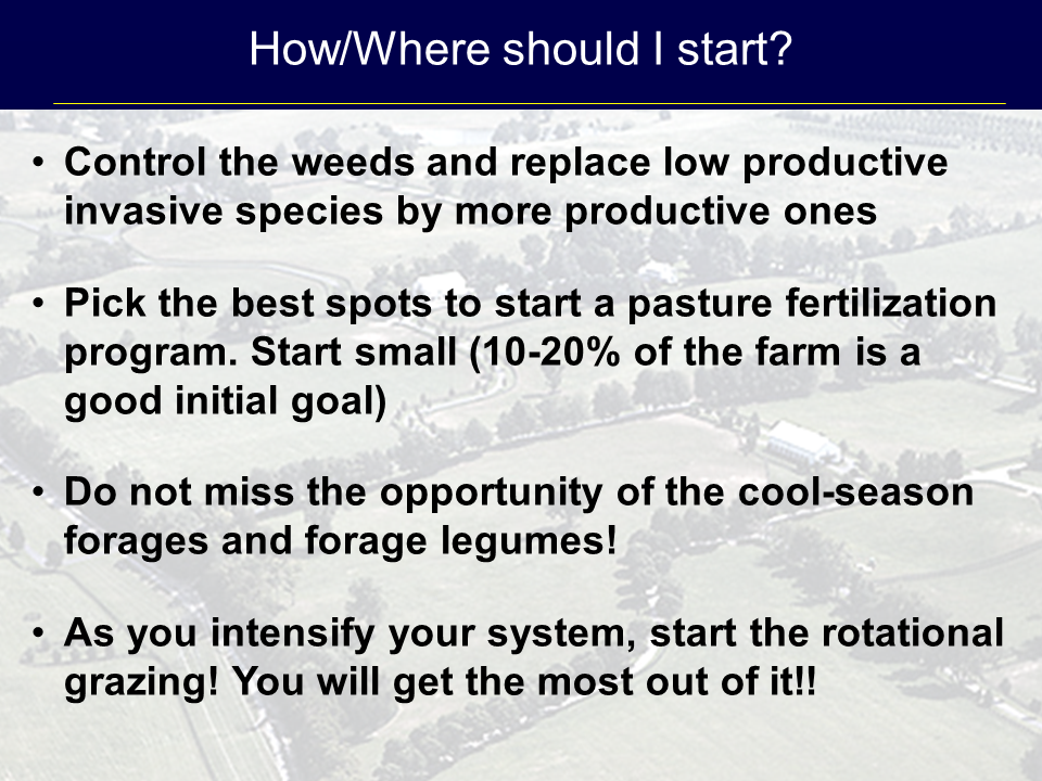 Summary slide from Jose Dubeux presentation on improving pasture efficiency at the 2015 NW FL Beef Conference.
